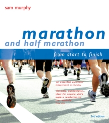 Marathon and Half Marathon : From Start to Finish, Paperback