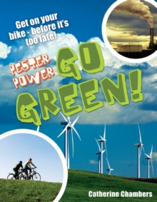 Pester Power - Go Green : Age 8-9, Average Readers, Paperback