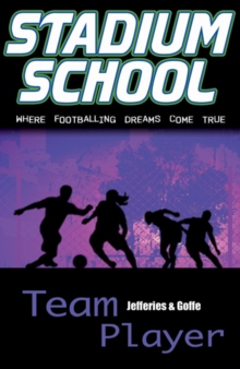 Team Player : Where Footballing Dreams Come True, Paperback