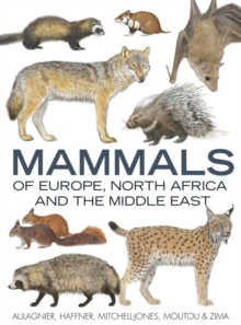 Mammals of Europe, North Africa and the Middle East, Hardback Book