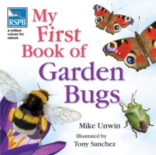 RSPB My First Book of Garden Bugs, Hardback