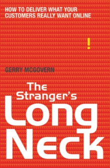 The Stranger's Long Neck : How to Deliver What Your Customers Really Want Online, Paperback