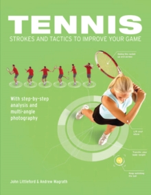 Tennis Strokes and Tactics to Improve Your Game, Paperback
