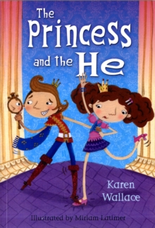 The Princess and the He, Paperback Book