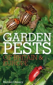 Garden Pests of Britain and Europe, Paperback Book
