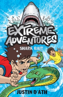 Extreme Adventures: Shark Bait, Paperback Book