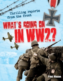 What's Going on in WW2 : Age 10-11, Average Readers, Paperback Book