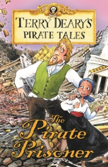 Pirate Tales: The Pirate Prisoner, Paperback