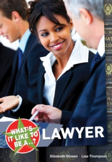 What's it Like to be a...? Lawyer, Paperback Book