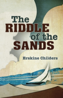 The Riddle of the Sands, Paperback