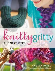 Knitty Gritty : The Next Steps, Paperback