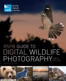 RSPB Guide to Digital Wildlife Photography, Paperback