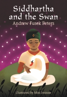 Siddhartha and the Swan, Paperback