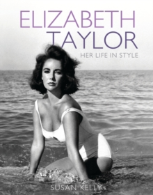 Elizabeth Taylor : Her Life in Style, Paperback