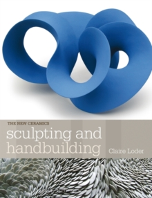 Sculpting and Handbuilding, Paperback Book
