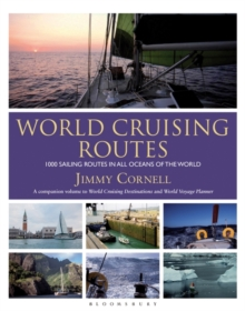 World Cruising Routes : 1000 Sailing Routes in All Oceans of the World, Paperback Book