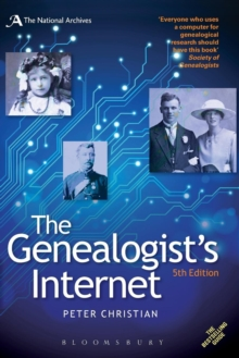 The Genealogist's Internet : The Essential Guide to Researching Your Family History Online, Paperback