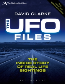 The UFO Files : The Inside Story of Real-life Sightings, Paperback