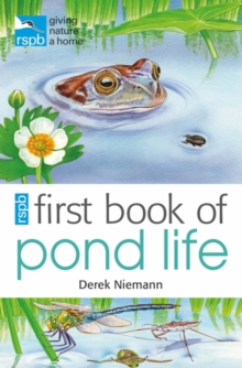 RSPB First Book of Pond Life, Paperback Book