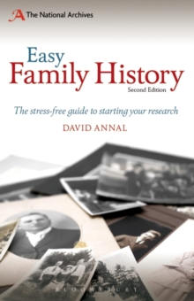 Easy Family History : The Beginners Guide to Starting Your Research, Paperback