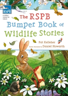 The RSPB Bumper Book of Wildlife Stories, Hardback Book