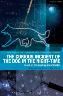 The Curious Incident of the Dog in the Night-Time : The Play, Paperback Book
