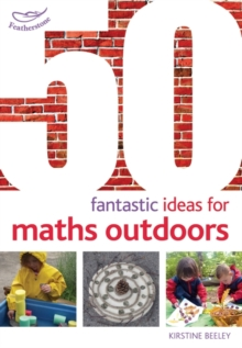 50 Fantastic Ideas for Maths Outdoors, Paperback Book