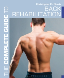 The Complete Guide to Back Rehabilitation, Paperback Book