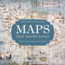 Maps: Their Untold Stories, Hardback