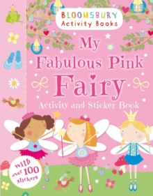 My Fabulous Pink Fairy Activity and Sticker Book, Paperback