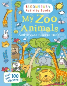 My Zoo Animals Activity and Sticker Book : Bloomsbury Activity Books, Paperback