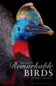 Tales of Remarkable Birds, Hardback