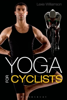 Yoga for Cyclists, Paperback