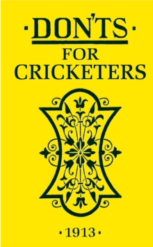 Don'ts for Cricketers, Hardback