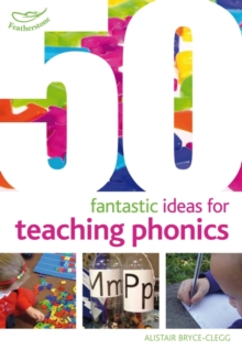 50 Fantastic Ideas For Teaching Phonics, Paperback