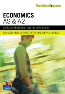 Revision Express AS and A2 Economics, Paperback