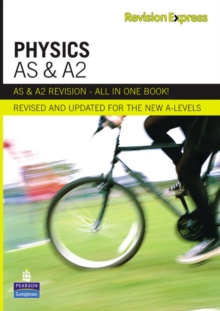 Revision Express AS and A2 Physics, Paperback Book