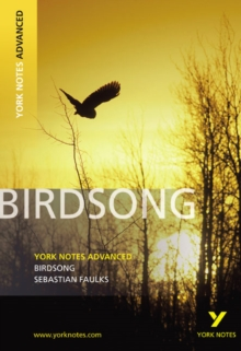 Birdsong: York Notes Advanced, Paperback
