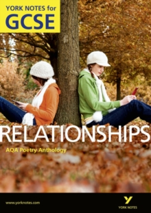 AQA Anthology: Relationships - York Notes for GCSE (Grades A*-G), Paperback