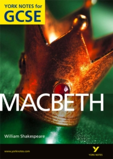 Macbeth: York Notes for GCSE (Grades A*-G), Paperback Book