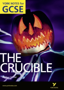 The Crucible: York Notes for GCSE (Grades A*-G), Paperback