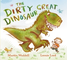 The Dirty Great Dinosaur, Paperback