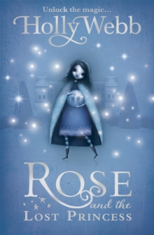 Rose and the Lost Princess : v. 2, Paperback