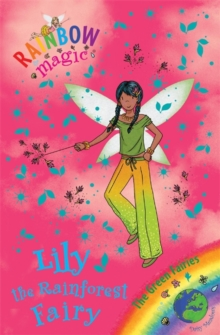 Lily the Rainforest Fairy : The Green Fairies Book 5, Paperback