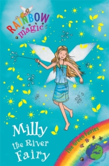 Milly the River Fairy : The Green Fairies Book 6, Paperback Book