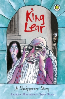 King Lear : Shakespeare Stories for Children, Paperback Book