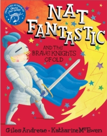 Nat Fantastic and the Brave Knights of Old, Paperback