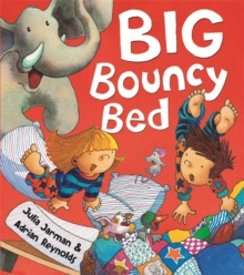 Big Bouncy Bed, Hardback