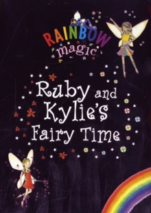 Ruby and Kylie's Fairy Time, Paperback