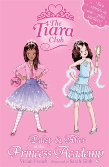 Daisy and Alice at the Princess Academy, Paperback
